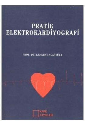 Pratik Elektrokardiyografi-Esmeray Acartürk