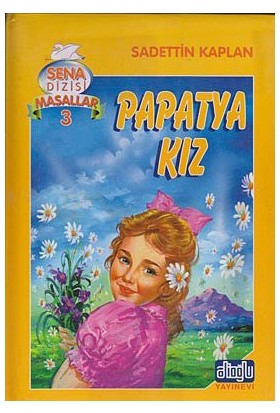 Papatya Kız-Sadettin Kaplan