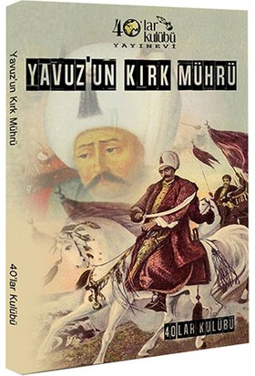 Yavuz'Un Kırk Mührü-Kolektif