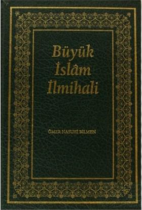 Büyük İslam İlmihali (Orjinal Metin) - Ömer Nasuhi Bilmen