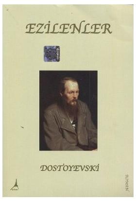 Ezilenler-Fyodor Mihayloviç Dostoyevski