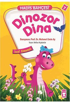 Dinazor Dina-İsraf Etmemek - Nefise Atçakarlar