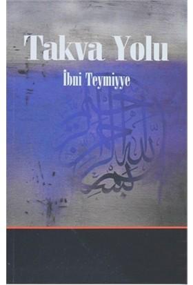 Takva Yolu - İbni Teymiyye
