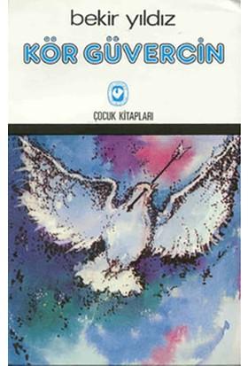 Kör Güvercin-Bekir Yıldız