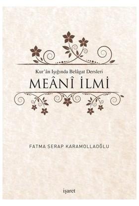 Kur'An Işığında Belagat Dersleri Meani İlmi-Fatma Serap Karamollaoğlu