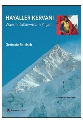 Hayaller Kervanı - (Wanda Rutkiewicz'İn Yaşamı)-Gertrude Reinisch