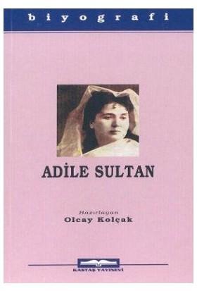 Adile Sultan-Olcay Kolçak