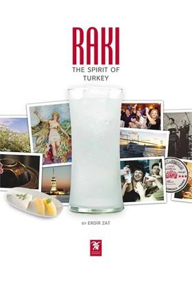 Rakı : The Spirit Of Turkey-Erdir Zat