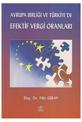 Avrupa Birliği Ve Türkiye'De Efektif Vergi Oranları-Filiz Giray