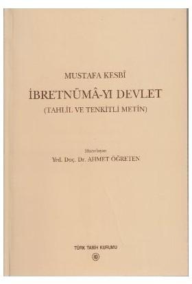 İbretnüma-Yı Devlet (Tahlil Ve Tenkitli Metin)-Mustafa Kesbi