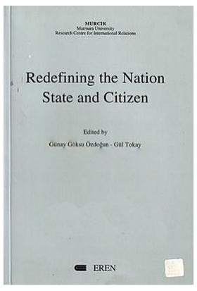 Redefining The Nation State And Citizen-Gül Tokay