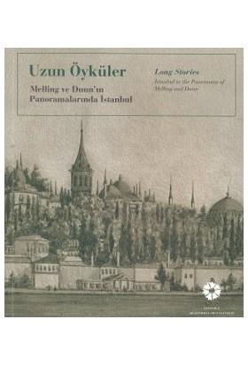 Uzun Öyküler - Long Stories (Melling Ve Dunn'In Panoramalarında İstanbul)-Kolektif