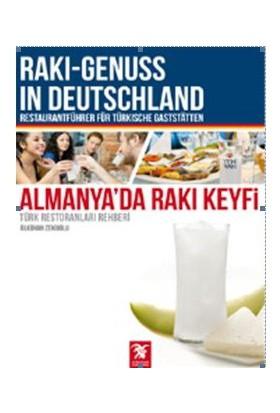 Almanya'da Rakı Keyfi - Ülkühan Zekioğlu