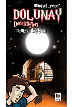 Dolunay Dedektifleri - Mumya Dükkanı-Mavisel Yener