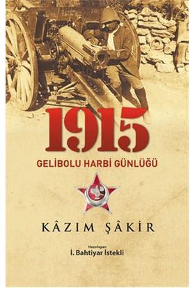 1915 Gelibolu Harbi Günlüğü-Kazım Şakir