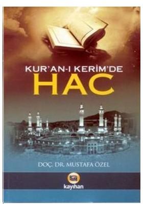 Kur'An-I Kerim'De Hac-Mustafa Özel