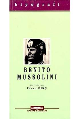 Benito Mussolini-İhsan Dinç