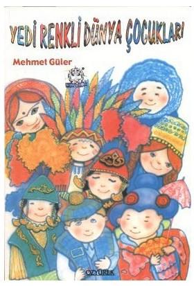 Yedi Renkli Dünya Çocukları-Mehmet Güler