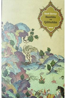 Bostan Ve Gülistan (Ciltli) - Şeyh Sadii Şirazi