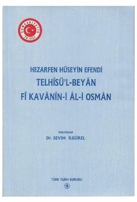 Telhisü'L - Beyan Fi Kavanin-İ Al-İ Osman-Kolektif