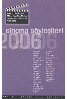 Sinema Söyleşileri 2006-Kolektif