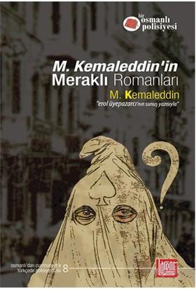 M. Kemaleddin'İn Meraklı Romanları-M. Kemaleddin