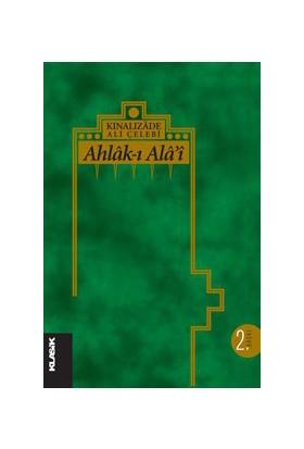 Ahlak-ı Alai - Kınalızade Ali Çelebi