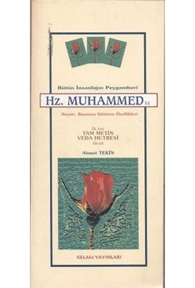 Bütün İnsanlığın Peygamberi Hz. Muhammed