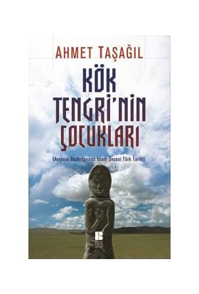 Kök Tengri'nin Çocukları - Ahmet Taşağıl