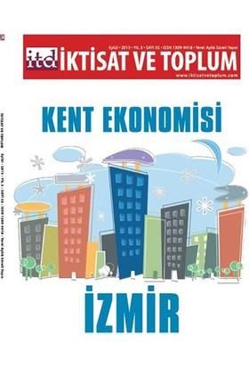 İktisat Ve Toplum - Sayı 35 – Kent Ekonomisi: İzmir-Kolektif