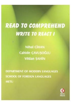 Read To Comprehend Write To React 1-Nihal Cihan