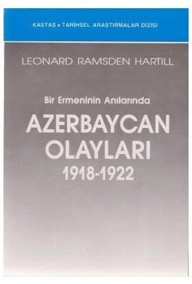 Bir Ermeninin Anılarında Azerbaycan Olayları (1918-1922)-Leonard Ramsden Hartill