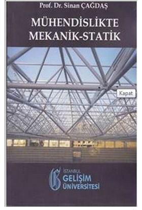Mühendislikte Mekanik Statik-Sinan Çağdaş