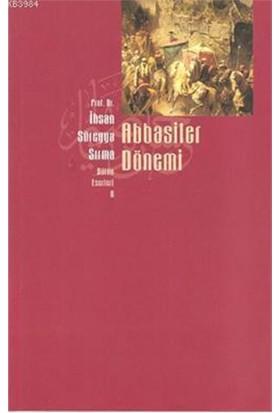 Abbasiler Dönemi-İhsan Süreyya Sırma
