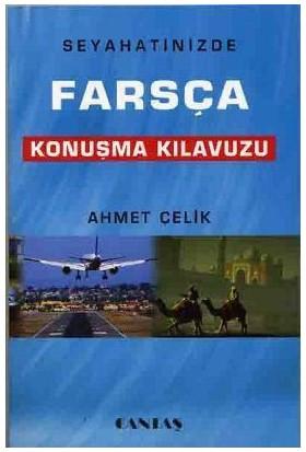 Farsça Konuşma Kılavuzu-Ahmet Çelik
