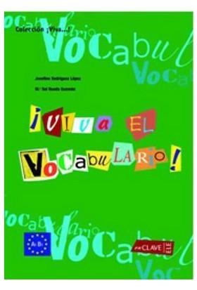 Viva El Vocabulario! A1-B1 (İspanyolca Temel Ve Orta Seviye Kelime Bilgisi)-J. R. Lopez