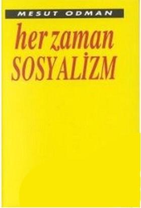 Her Zaman Sosyalizm-Mesut Odman