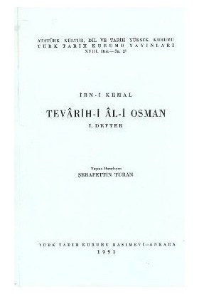 Tevarih-İ Al-İ Osman - 1. Defter-İbn Kemal