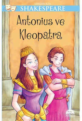 Gençler İçin Shakespeare – Antaonius Ve Kleopatra-William Shakespeare