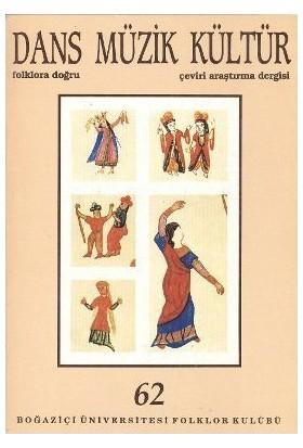 Dans Müzik Kültür Folklora Doğru Sayı: 68-Kolektif