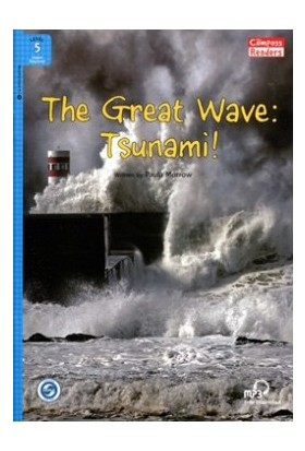 The Great Wave: Tsunami! +Downloadable Audio (Compass Readers 5) A2-Paula Morrow