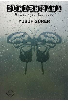 Dünden Bana-Yusuf Gürer