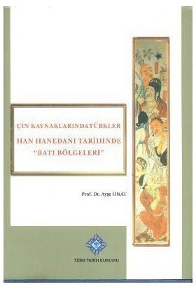 Han Hanedanı Tarihinde Batı Bölgeleri-Ayşe Onat