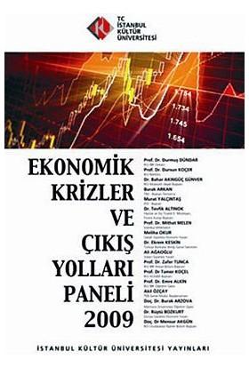 Ekonomik Krizler Ve Çıkış Yolları Paneli 2009-Kolektif