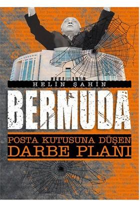 Bermuda Posta Kutusuna Düşen Darbe Planı-Helin Şahin