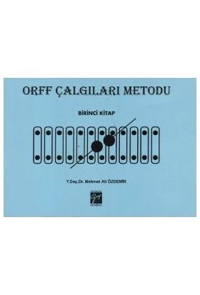 Orff Çalgıları Metodu - Birinci Kitap-Mehmet Ali Özdemir