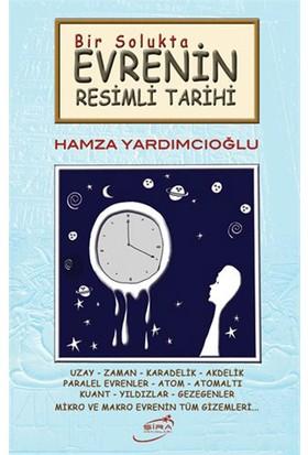 Bir Solukta Evrenin Resimli Tarihi-Hamza Yardımcıoğlu