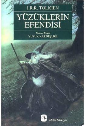 Yüzüklerin Efendisi Yüzük Kardeşliği - J.R.R. Tolkien
