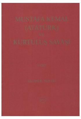 Mustafa Kemal (Atatürk) Ve Kurtuluş Savaşı (3 Cilt Takım)-Salahi R. Sonyel