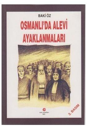 Osmanlı'Da Alevi Ayaklanmaları-Baki Öz